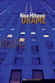 Predstavljanje knjige Nine Mitrović DRAME