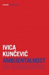 Ivica Kunevi AMBIJENTALNOST NA DUBROVAKU, 2012