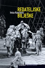 Ivica Kunčević REDATELJSKE BILJEŠKE
