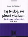 Maja Đurinović TAJ TVRDOGLAVI PLESNI VITALIZAM