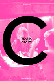 TEATRO CROATA, 2018.